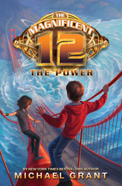 The Power (The Magnificent 12, Book 4), Michael Grant