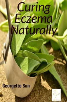Curing Eczema Naturally, Georgette Sun