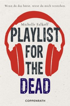 Playlist for the dead, Michelle Falkoff