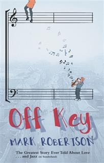 Off Key, Mark Robertson