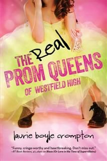Real Prom Queens of Westfield High, Laurie Boyle Crompton
