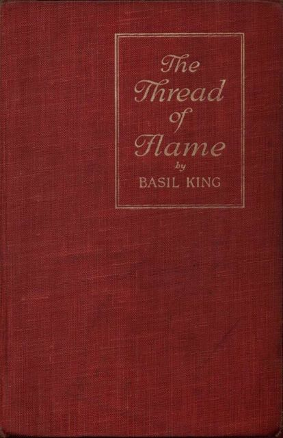 The Thread of Flame, Basil King