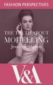 The Truth About Modelling, Jean Shrimpton
