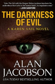 The Darkness of Evil, Alan Jacobson
