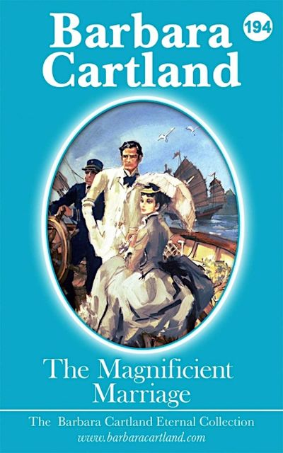The Magnificent Marriage, Barbara Cartland