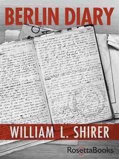 Berlin Diary, William Shirer