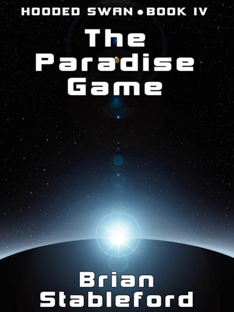 Paradise Game, Brian Stableford