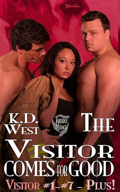 The Visitor Comes for Good: A Friendly Ménage Tale, K.D.West