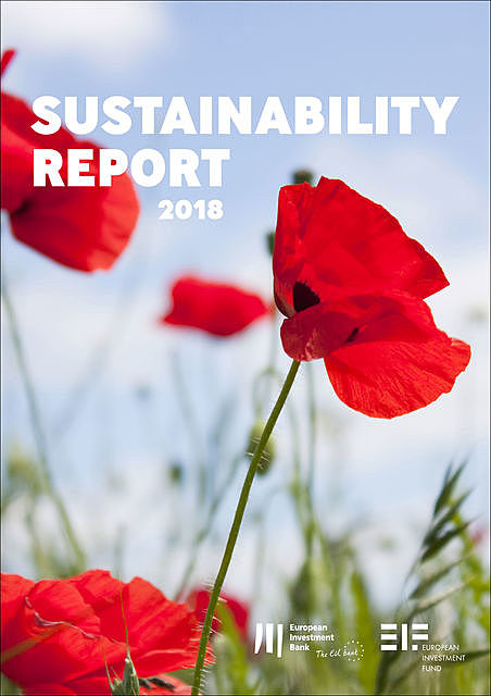 European Investment Bank Group Sustainability Report 2018, European Investment Bank