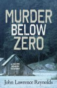 Murder Below Zero, John Reynolds