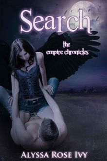 Search (The Empire Chronicles #2), Alyssa Rose Ivy