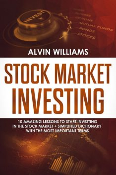 Stock Market Investing, Alvin Williams