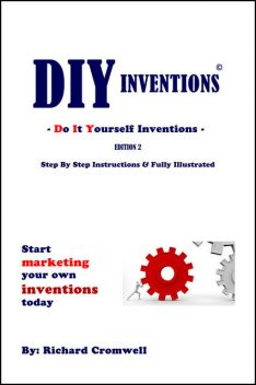 DIY Inventions, Richard Cromwell