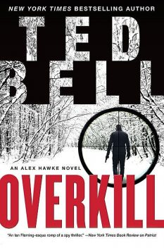 Overkill, Ted Bell