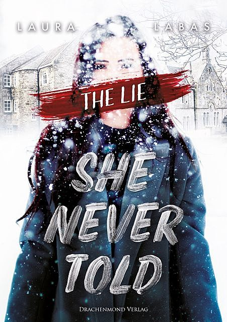 The Lie She Never Told, Laura Labas