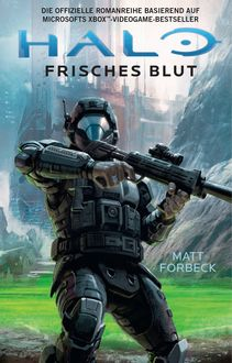 Halo: Neues Blut, John Shirley
