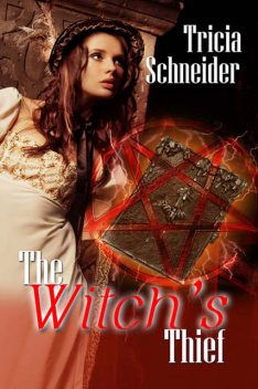 The Witch's Thief, Tricia Schneider