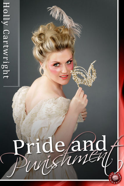 Pride and Punishment, Holly Cartwright