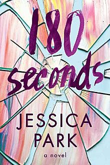 180 Seconds, Jessica Park