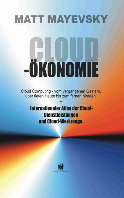 Cloud Ökonomie, Matt Mayevsky