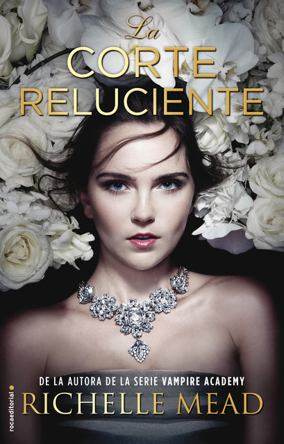 La corte reluciente, Richelle Mead