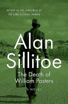 The Death of William Posters, Alan Sillitoe