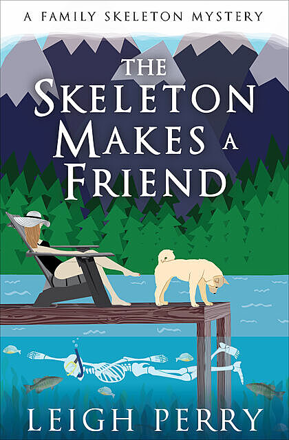 The Skeleton Makes a Friend, Leigh Perry
