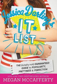 The (Totally Not) Guaranteed Guide to Popularity, Prettiness & Perfection, Megan McCafferty