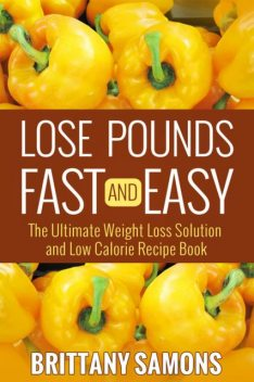 Lose Pounds Fast and Easy, Brittany Samons