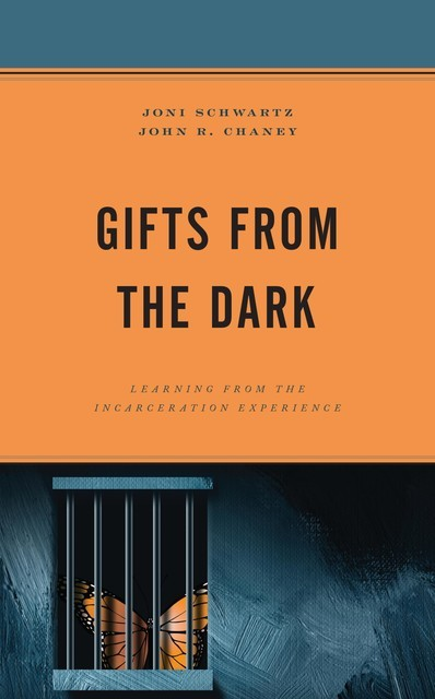 Gifts from the Dark, John R. Chaney, Joni Schwartz