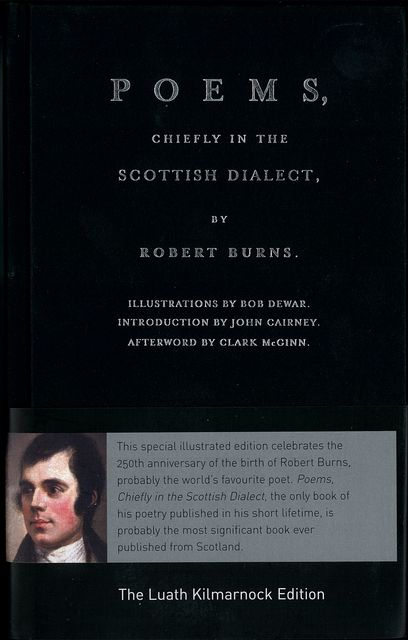 Luath Kilmarnock Edition: Poems, Chiefly in the Scottish Dialect, Robert Burns