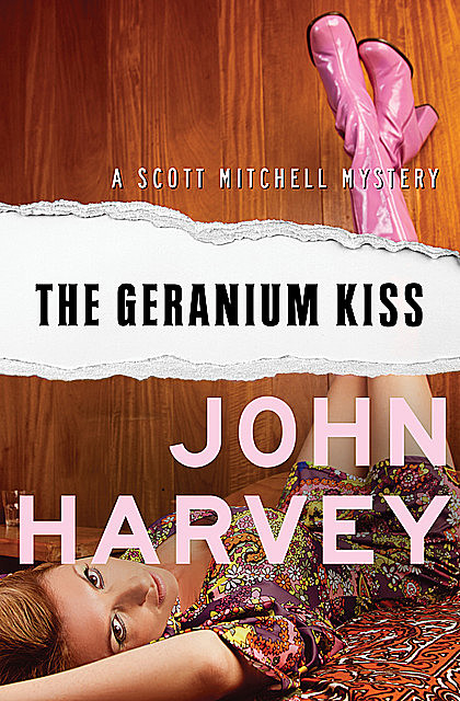 The Geranium Kiss, John Harvey