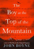 The Boy at the Top of the Mountain, John Boyne
