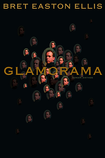 Glamorama, Bret Easton Ellis