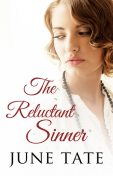 The Reluctant Sinner, June Tate