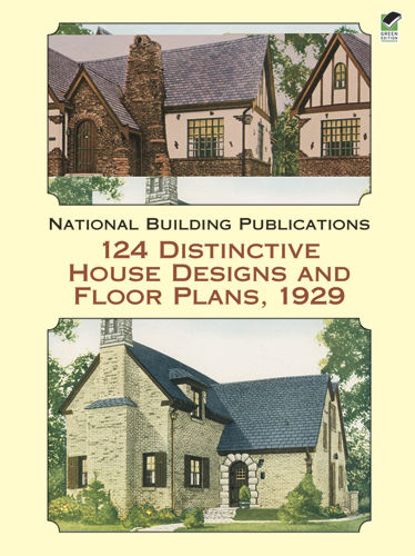 124 Distinctive House Designs and Floor Plans, 1929, National Building Publications