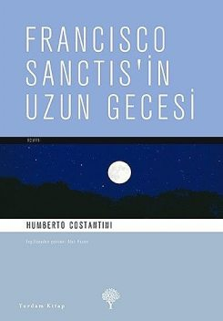 Francisco Sanctis'in Uzun Gecesi, Humberto Costantini