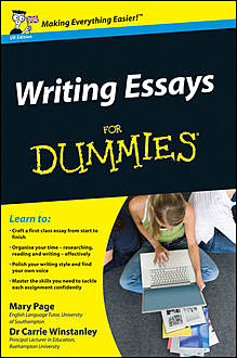 Writing Essays For Dummies, Mary Page, Carrie Winstanley