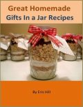 Great Homemade Gifts In a Jar Recipes, Eris Hill