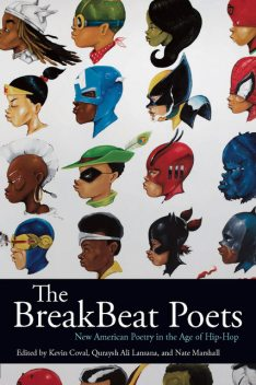 The BreakBeat Poets, Kevin Coval