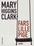 Fars lille pige, Mary Higgins Clark