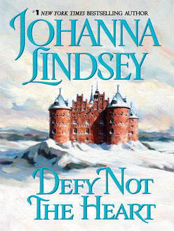 Defy Not the Heart, Johanna Lindsey