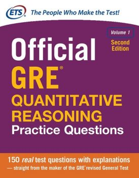 Official GRE Quantitative Reasoning Practice Questions, Volume 1, Educational Testing Service