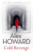 Cold Revenge, Alex Howard