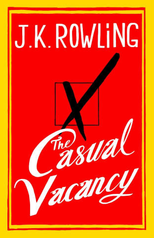 The Casual Vacancy, J. K. Rowling