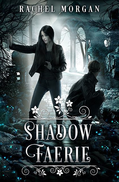 Shadow Faerie, Rachel Morgan