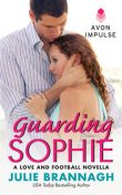 Guarding Sophie, Julie Brannagh