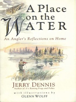 A Place on the Water, Jerry Dennis