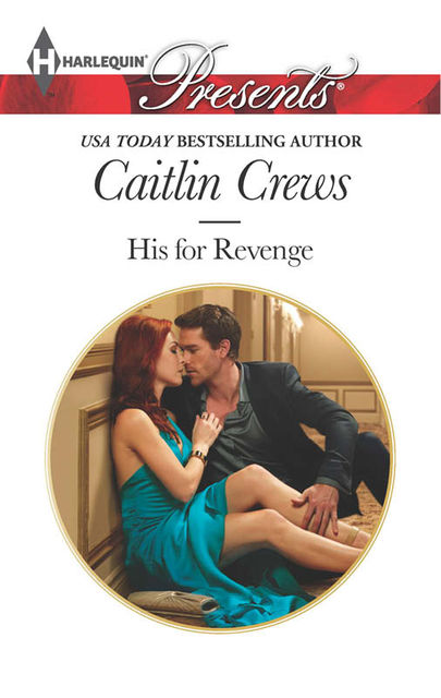 His for Revenge, Caitlin Crews