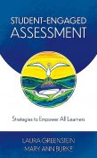 Student-Engaged Assessment, Mary Burke, Laura Greenstein